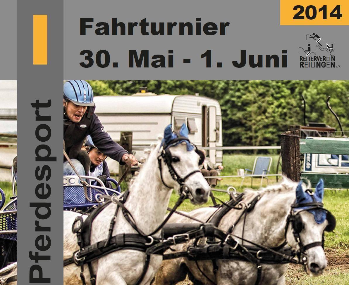 27. Reilinger Fahrturnier vom 30. Mai bis 01. Juni 2014